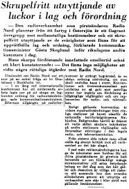 """Kommunikationsminister Gösta Skoglund uttryckte sig så i Expressen 16 november 1960: """"Den radioverksamhet som piratsändaren Radio Nord planerar från ett ... - 601116_Expressen"""