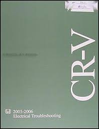 2005 2006 honda cr v electrical troubleshooting manual original