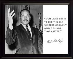 Martin Luther King Jr Mlk Our Lives Begin To End The Day We Become