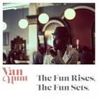 The Fun Rises, the Fun Sets album by Van Hunt