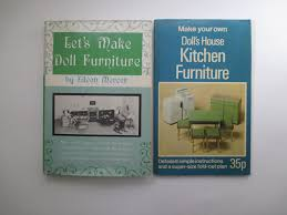 make your own doll furniture. Pair Of Vintage Dollhouse Furniture Books- Let\u0027s Make Doll By Eileen Mercer \u0026 Your Own
