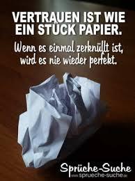 Vertrauen Ist Wie Ein Stück Papier Schöne Sprüche