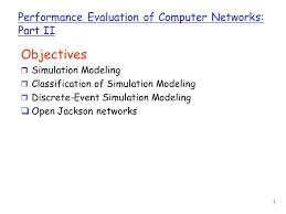 Performance Evaluation Cool 44 Performance Evaluation Of Computer Networks Part II Objectives R