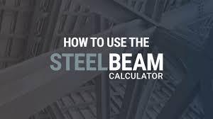 6 Inch I Beam Load Capacity Chart Steel Beam Calculator User Guide