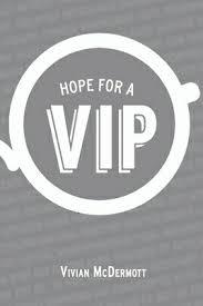 楽天市場】Hope for a VIP /BOOKBABY/Vivian McDermott   価格比較 ...