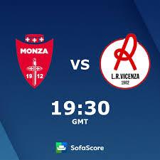 monza l r vicenza virtus live score video stream and h2h results sofascore