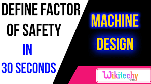 Factor Of Safety In Machine Design Define Factor Of Safety Machine Design Interview Questions And Answers