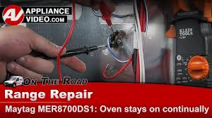 Whirlpool Oven Cooktop On Light Stays On Maytag Whirlpool Kenmore Oven Will Not Shut Off Stays On Diagnostic Repar