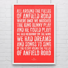 liverpool fields of anfield football song print