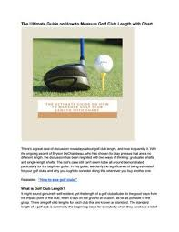 The Ultimate Guide On How To Measure Golf Club Length With