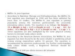 8 mifflin st jeor equation requerimiento 3 humanos ppt descargar