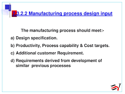 Manufacturing Process Design Input What Is Quality Quality Is Conformance With Requirements