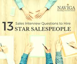 Star Questions 13 Sales Interview Questions To Hire Star Salespeople
