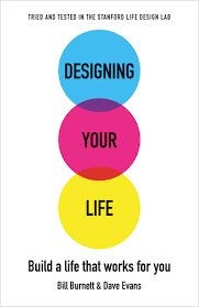 Design Your Life Stanford Course Book Designing Your Life Design Week