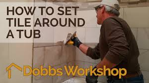 how to set tile around a tub bathroom remodel