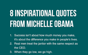 Michelle Obama Quotes Unique 48 Inspirational Quotes From Michelle Obama