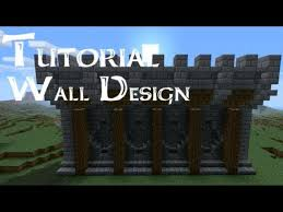 minecraft wall designs. A Tutorial About New Wall Design. Can Be Used For Castles Or As Citywalls No Bloopers. :P If You Have Sugg. Minecraft Designs O