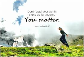 You Matter Quotes Custom Jennifer Pastiloff Don't Forget Your Worth Stand Up For Y Flickr