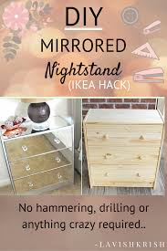 Ikea mirrored furniture Painting Wood No Hammering Drilling Or Anything Crazy Required Pinterest lavishkrish Mirror Dresser Pinterest Diy Mirrored Nightstand Decor My House Pinterest Diy Furniture