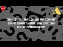 What Is The Apec Business Travel Card Youtube