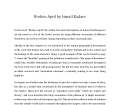 ismail kadare broken critical analysis essay plan commentary on the first 3 chapters of broken by ismail kadare