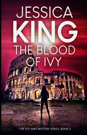 Amazon.com: The Blood Of Ivy (Ivy Hart Mystery) (9798645079154): King,  Jessica: Books