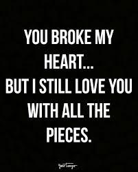 Broken Heart Love Quotes Pleasing Broken Heart Quotes Best Magnificent Pleasing Heart Love Quotes