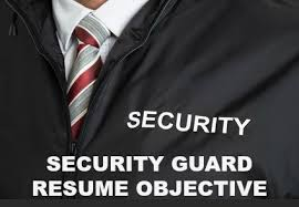 Security Guard Resume Objective