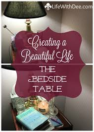 beautiful life my bedside table