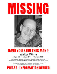 Missing Persons Posters Bryan Cranston The Heizenberg Effect Bunch Ideas Of Missing Person 11