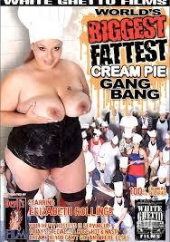 World's biggest fattest creampie gangbang
