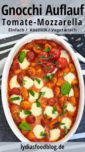 Wer der tote ist, ist bisher noch unklar. Gnocchi Auflauf Mit Tomate Und Mozzarella Lydiasfoodblog Rezept In 2020 Rezepte Lebensmittel Essen Rezepte Gesund
