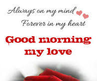 Good Morning My Love Quotes Stunning Good Morning Love Pictures Photos Images And Pics For Facebook