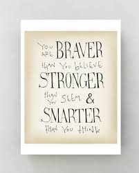 winnie the pooh quote print you are braver than you believe inspirational art home decor kids wall art graduation gift college dorm decor on inspirational quote canvas wall art with 285 best apartment images on pinterest livros movie quotes and