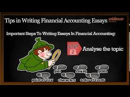 tips in writing financial accounting essays