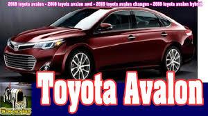 2018 toyota avalon price. exellent price 2018 toyota avalon  awd changes  hybrid throughout price t