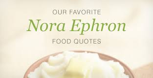 Nora Ephron Talks About Food | Kitchen Daily