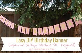 Easy Diy Birthday Banner No Cutting Machine How Sweet This Is