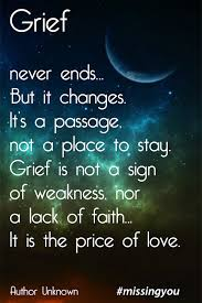 Beautiful Passing Away Quotes Best of Missing You 24 Honest Quotes About Grief