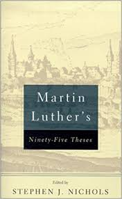 martin luther s theses martin luther stephen j nichols  martin luther s 95 theses martin luther stephen j nichols 9780875525570 com books