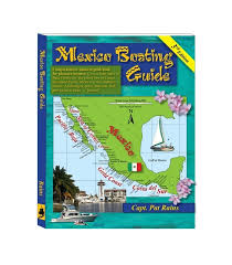 Nautical Charts Sea Of Cortez Mexico Boating Guide 3rd Edition 2013