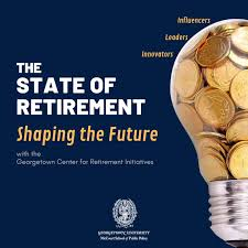 The State of Retirement: Shaping the Future