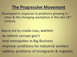 the progressive era ch notes the progressive movement 2 the progressive