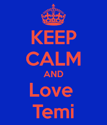 Keep Calm And Love Temi Poster Temi Keep Calm O Matic