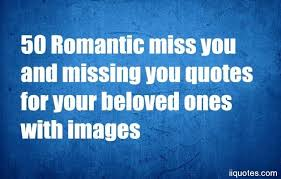 Miss You Quotes For Him Adorable 48 Romantic Miss You And Missing You Quotes For Your Beloved Ones