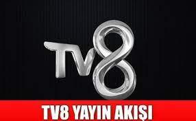 TV 8 canlı yayın akışı 12 Haziran 2021 Cumartesi TV 8'de bugün yayınlanacak  dizi, film