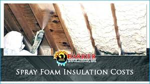 attic insulation cost per square foot cost of spray insulation attic insulation cost per square foot attic insulation cost