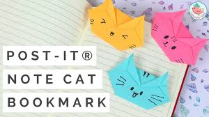 post it note crafts post it note origami cat bookmark tutorial how to make a cat bookmark