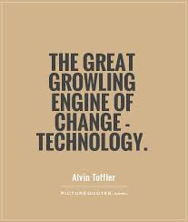Quotes About Technology Google Search Past Present Future Play Inspiration Quotes On Technology
