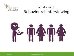 Behavioural Based Interviewing Best Practices For Behaviour Based Interviewing